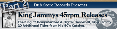 King Jammys 45rpm Releases Part2