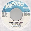 Dennis Walks - Heart Don't Leap