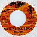 Sizzla - No Dis Like Book (Massive B US)