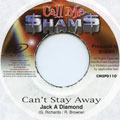 Jack A Diamond - Can't Stay Away