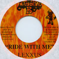 Mr Lexx (Lexxus) - Ride With Me (Massive B US)