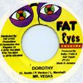 Mr Vegas - Dorothy (Fat Eyes)