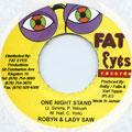 Robyn, Lady Saw - One Night Stand (Fat Eyes)