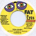 Hawkeye - Ooh Baby (Fat Eyes)
