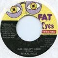 Michael Rose - Calling My Name (Fat Eyes)