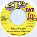 Anthony Malvo - Natty Rule Uptown (Fat Eyes)