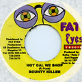 Bounty Killer - Hot Gal We Shop (Fat Eyes)