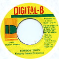 Gregory Isaacs, Ninjaman - Cowboy Town (Digital B)
