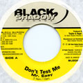 Mr Easy - Don't Test Me (Black Shadow US)