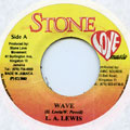 LA Lewis - Wave (Stone Love)