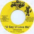 Chronicle - U Say U Love Me