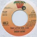 Brent Dowe - That Little Girl (Heavy Beat US)