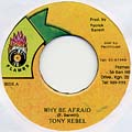 Tony Rebel - Jah Is By My Side (Why Be Afraid)