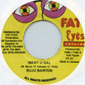 Buju Banton - Want U Gal (Fat Eyes)