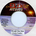 Chuck Fender - Rough Out Deh (5th Element)