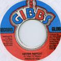 Frisco Kid - Never Repeat (Joe Gibbs)