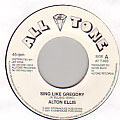 Alton Ellis - Sing Like Gregory
