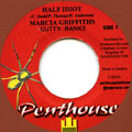 Marcia Griffiths, Cutty Ranks - Half Idiot (Penthouse)