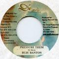 Buju Banton - Pressure Them (De Javu)