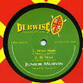 Junior Murvin - Wise Man; Be Wise