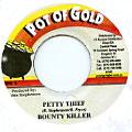 Bounty Killer - Petty Thief (Pot Of Gold)