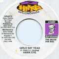 Hawkeye - Girls Say Yeah (2 Hard)