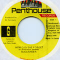 Buccaneer - How Can She Forget (Penthouse)