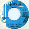 Woody Noble - He Don't Love You