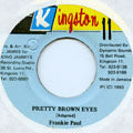 Frankie Paul - Pretty Brown Eyes (Kingston 11)