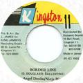 Ninjaman, Angel Doolas - Border Line (Kingston 11)
