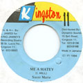 Sister Marie - Me A Matey (Kingston 11)
