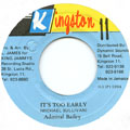 Admiral Bailey - It's Too Early (Kingston 11)