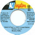 Bounty Killer - War Is Not A Nice Something (Kingston 11)