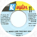 Thriller U - I'll Never Love This Way Again (Kingston 11)