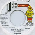 Capleton - Still A Bun Dem (John John)