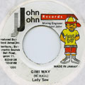 Lady Saw - Gimi Way (John John)