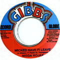 Nigger Kojak - Wicked Have Fi Leave
