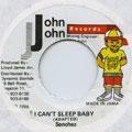 Sanchez - I Can't Sleep Baby (John John)