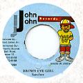 Sanchez - Brown Eye Girl (John John)