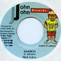 Mad Cobra - Bamboo (John John)