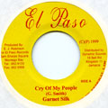 Garnett Silk - Cry Of My People (El Paso)