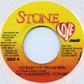 Tony Curtis, Nitty Cutchie - Go Baby Go (Road Mix) (Stone Love)