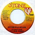 George Nooks - Better Way Of Life (Stone Love)