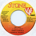 Tony Curtis, General Degree - Big Nail (Stone Love)