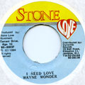 Wayne Wonder - I Need Love (Stone Love)