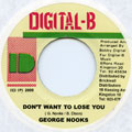 George Nooks - Don't Want To Lose You