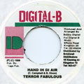 Terror Fabulous - Hand In Di Air (Digital B)