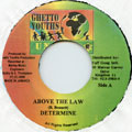 Determine - Above The Law