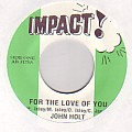 John Holt - For The Love Of You