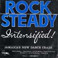 Various - Rock Steady Intensified